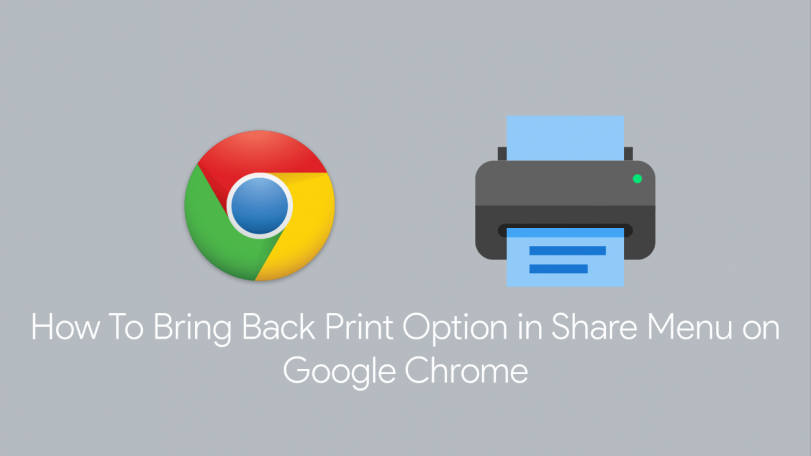 How To Bring Back Print Option in Share Menu on Google Chrome